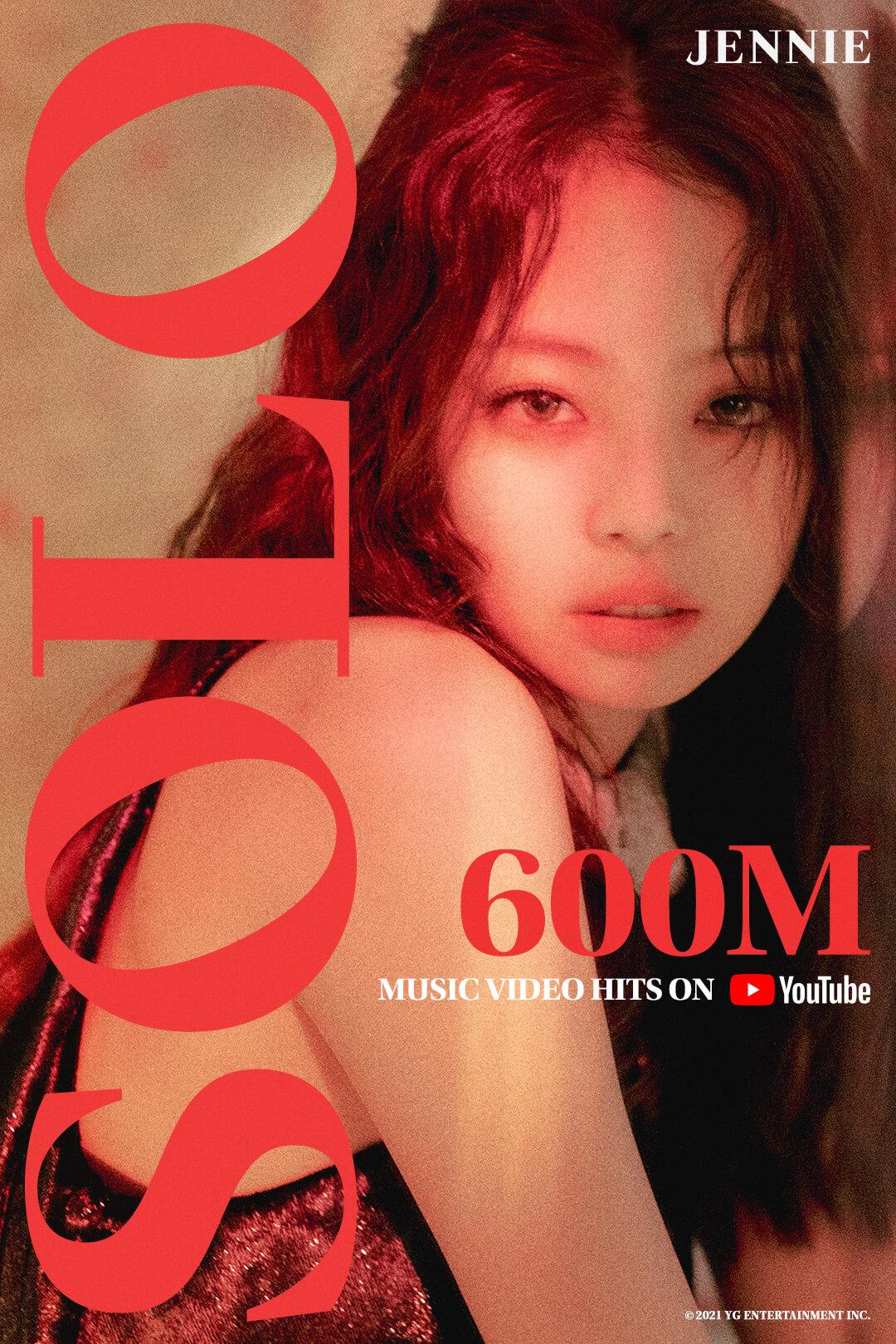 JENNIE – 'SOLO' M/V HITS 600 MILLION VIEWS